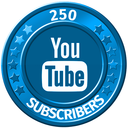 get 250 youtube subscribers